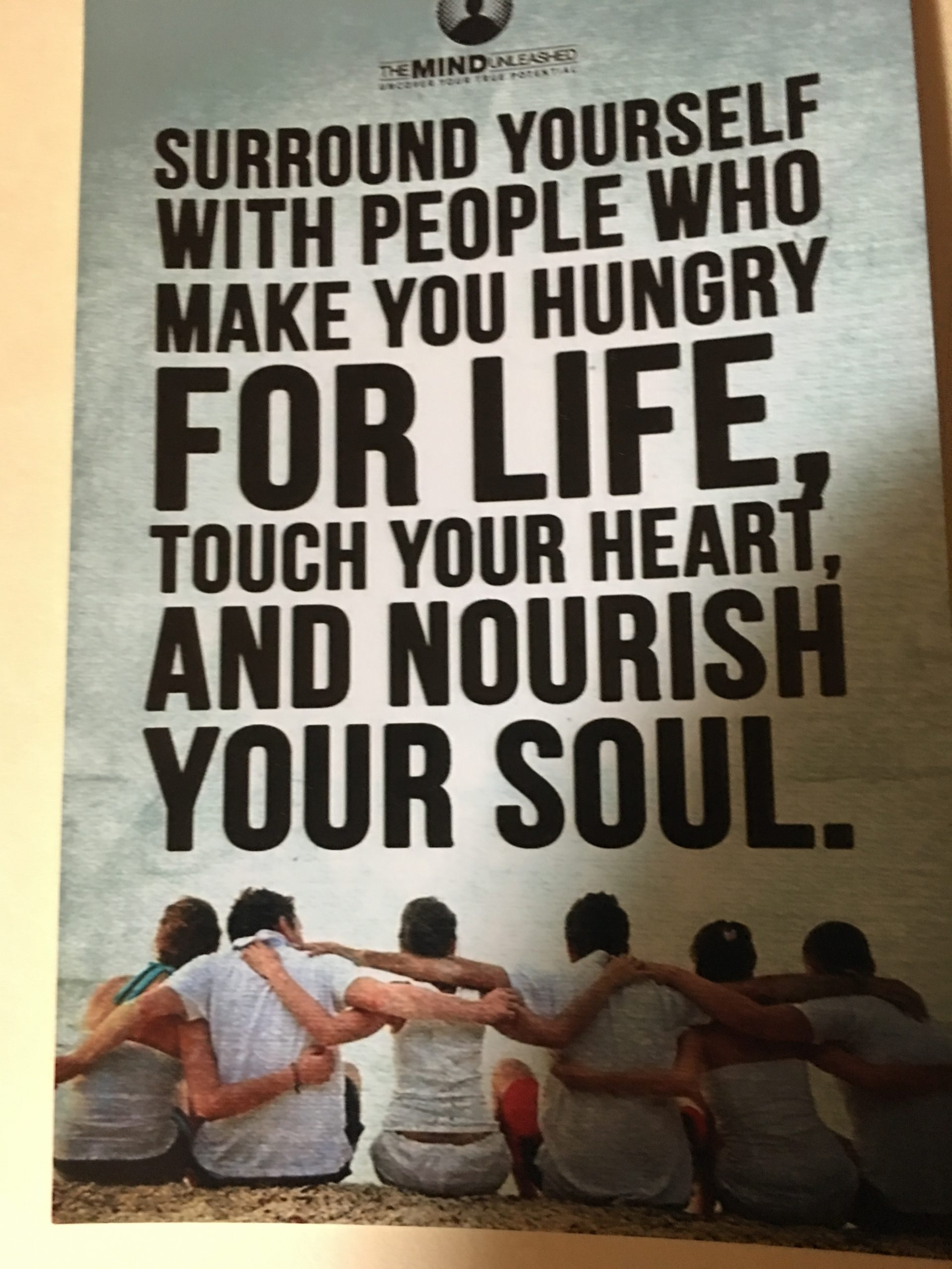 The people around you!